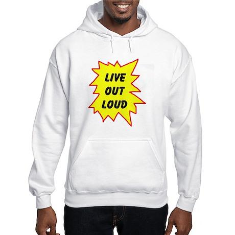 LIVE NOW! Hooded Sweatshirt