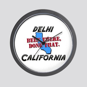 delhi california - been there, done that Wall Cloc