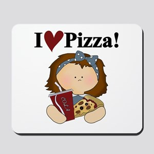 Girl I Love Pizza Mousepad