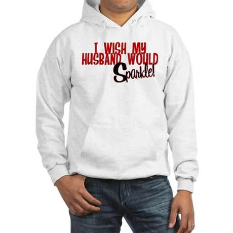 Sparkle Husband Hooded Sweatshirt