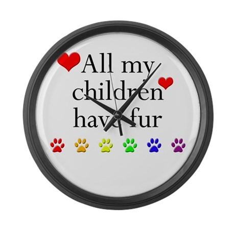 All My Children Have Fur Large Wall Clock