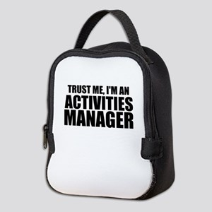 Trust Me, I'm An Activities Manager Neoprene L