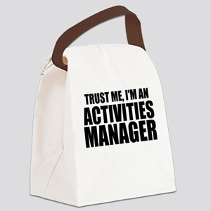Trust Me, I'm An Activities Manager Canvas Lun