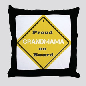 Proud Grandmama on Board Throw Pillow