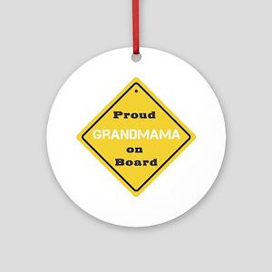 Proud Grandmama on Board Ornament (Round)