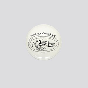 Advice from a Canada goose Mini Button