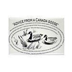 Advice from a Canada goose, Rectangle Magnet