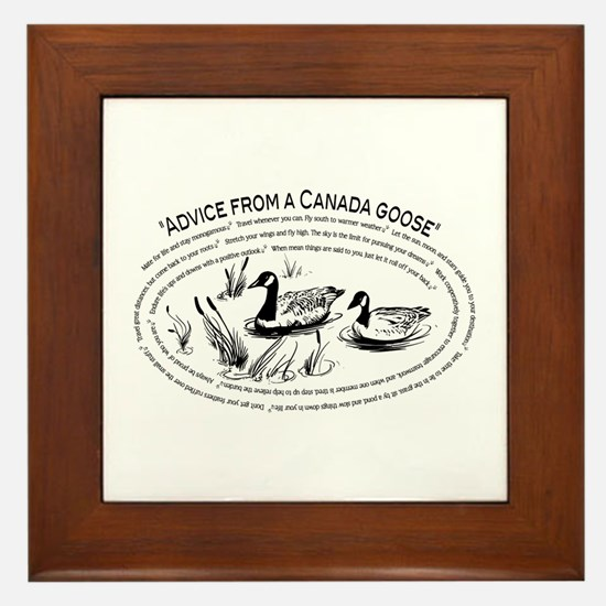 Advice from a Canada goose Framed Tile