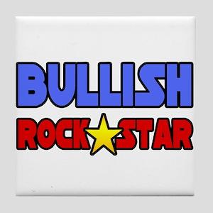 """""""Bullish Rock Star"""" Tile Coaster"""
