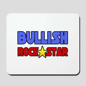 """Bullish Rock Star"" Mousepad"