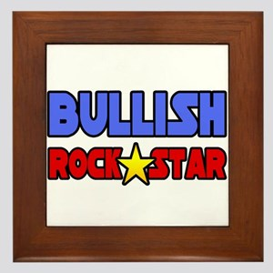 """""""Bullish Rock Star"""" Framed Tile"""