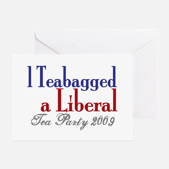 Teabag a Liberal (Tea Party) Greeting Card