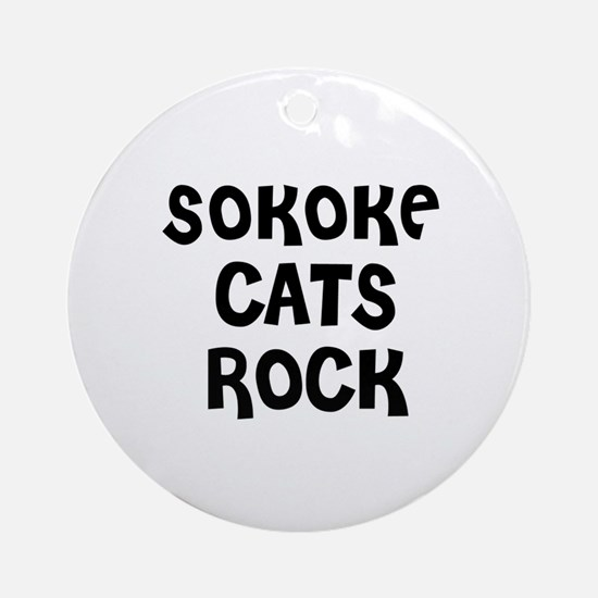 SOKOKE CATS ROCK Ornament (Round)