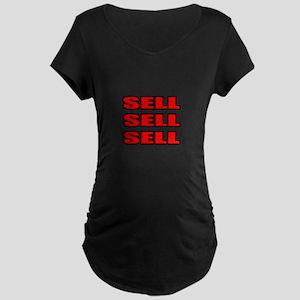 """Sell Sell Sell"" Maternity Dark T-Shirt"