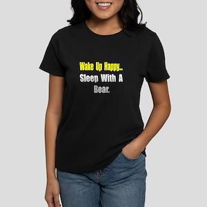 """""""...Sleep With a Bear"""" Women's Dark T-Shirt"""