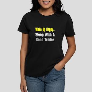 """""""..Sleep With Bond Trader"""" Women's Dark T-Shirt"""