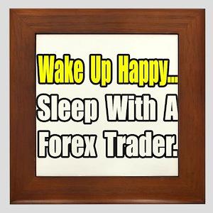 """""""..Sleep With Forex Trader"""" Framed Tile"""