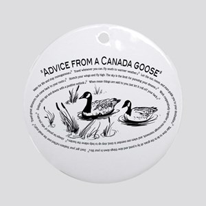 Advice from a Canada goose Ornament Round)