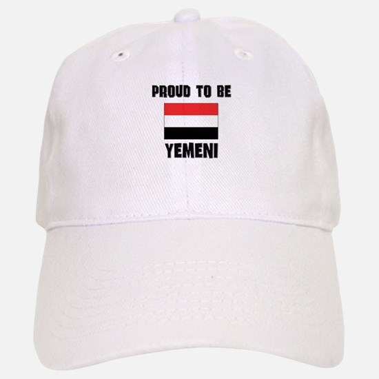 Proud To Be YEMENI Baseball Baseball Cap