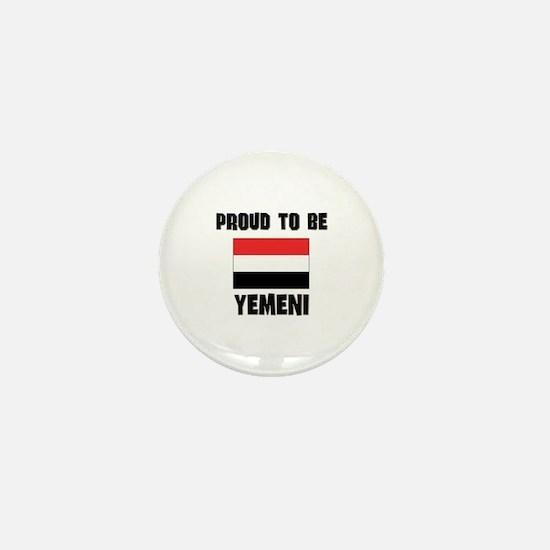 Proud To Be YEMENI Mini Button