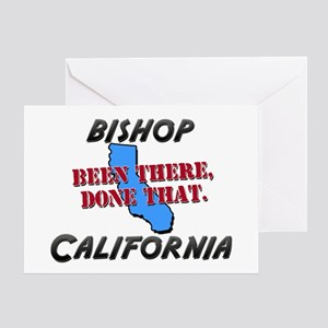 bishop california - been there, done that Greeting