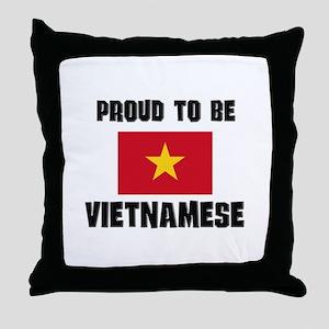 Proud To Be VIETNAMESE Throw Pillow
