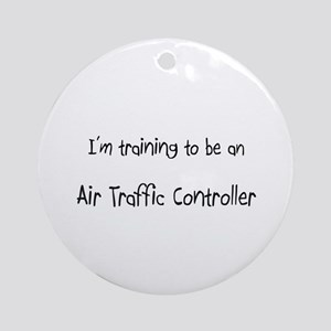 I'm Training To Be An Air Traffic Controller Ornam
