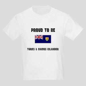 Proud To Be TURKS & CAICOS ISLANDER Kids Light T-S
