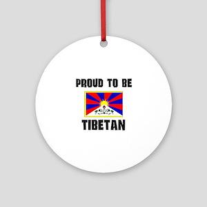 Proud To Be TIBETAN Ornament (Round)