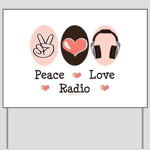 Peace Love Radio Yard Sign