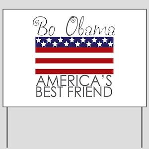 Bo Obama Best Friend Yard Sign