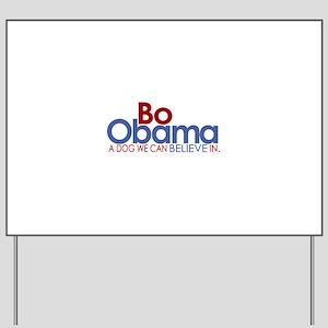 Bo Obama Believe Yard Sign