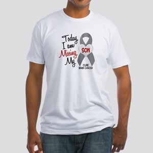 Missing 1 Son BRAIN CANCER Fitted T-Shirt