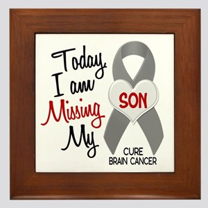 Missing 1 Son BRAIN CANCER Framed Tile