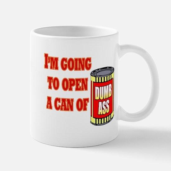 Can of Dumb Ass Mug