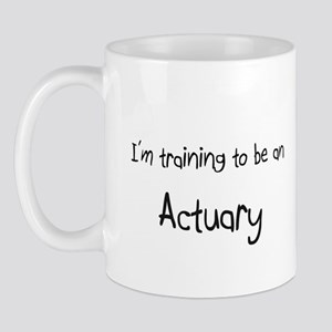 I'm Training To Be An Actuary Mug