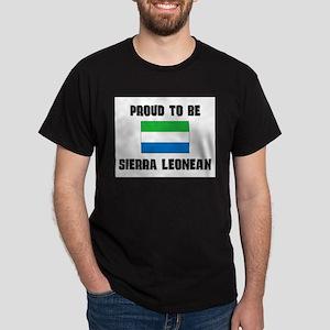Proud To Be SIERRA LEONEAN Dark T-Shirt