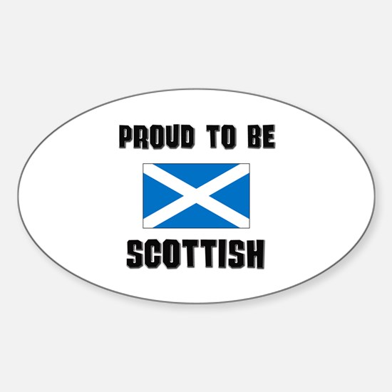 Proud To Be SCOTTISH Oval Decal