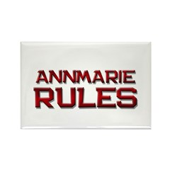 annmarie rules Rectangle Magnet (10 pack)