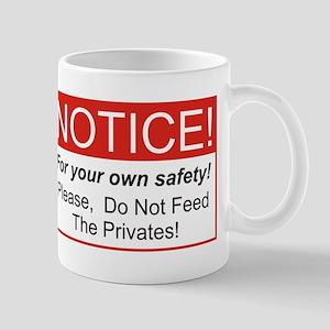 Notice / Privates Mug