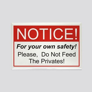 Notice / Privates Rectangle Magnet