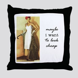 CHEAP GIRL Throw Pillow
