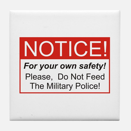 Notice / Military Police Tile Coaster