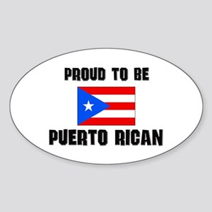 Proud To Be PUERTO RICAN Oval Sticker