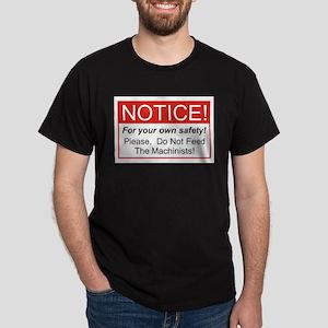 Notice / Machinists Dark T-Shirt