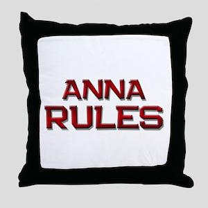 anna rules Throw Pillow