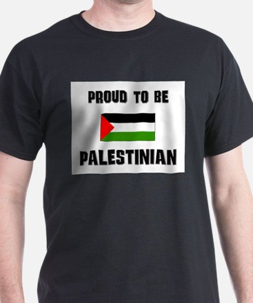 Proud To Be PALESTINIAN T-Shirt