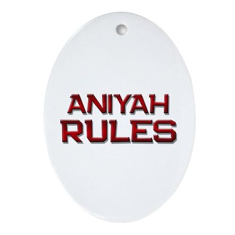 aniyah rules Oval Ornament