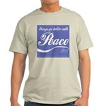 """""""Better With Peace"""" T-Shirt"""