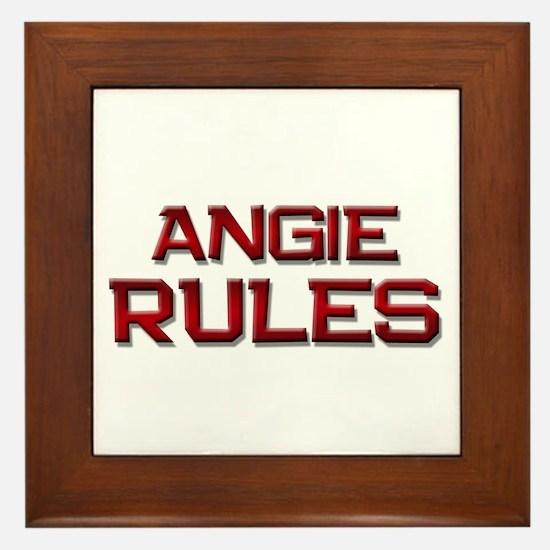 angie rules Framed Tile